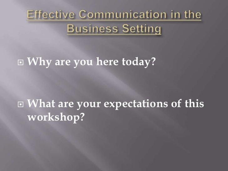 Effective Communication In Business