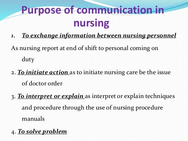 effective communication in nursing Further information and details about the communication process, the elements of the communication process and barriers to effective communication was provided at the beginning of this nclex-rn review under the topic entitled integrated process: communication.