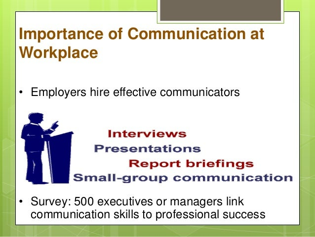 the importance of effective communication in work environment Communication skills are essential in all spheres of life  importance of communication  your work environment,.