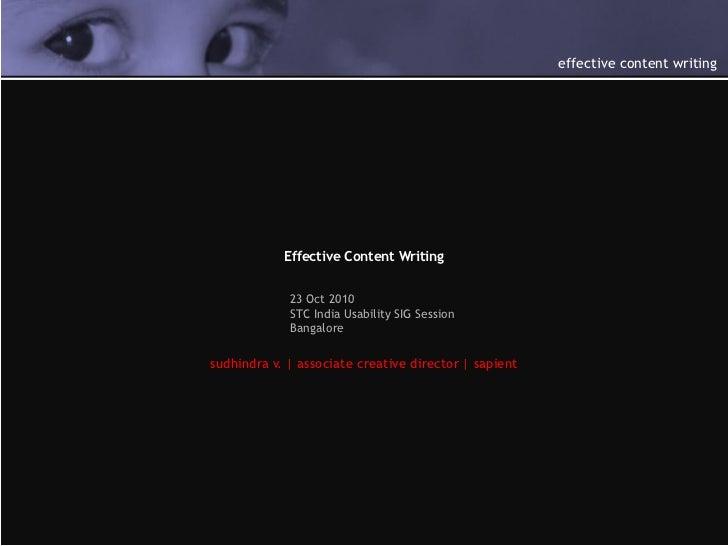 effective content writing            Effective Content Writing             23 Oct 2010             STC India Usability SIG...