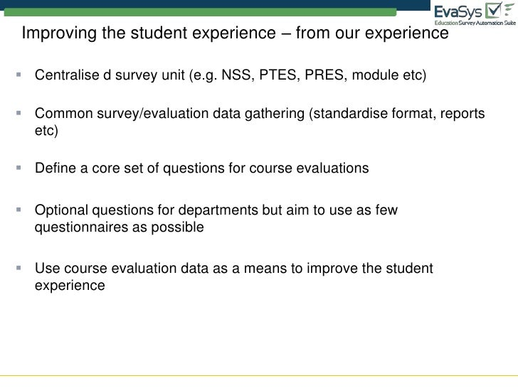evaluation enhance the student experience 28