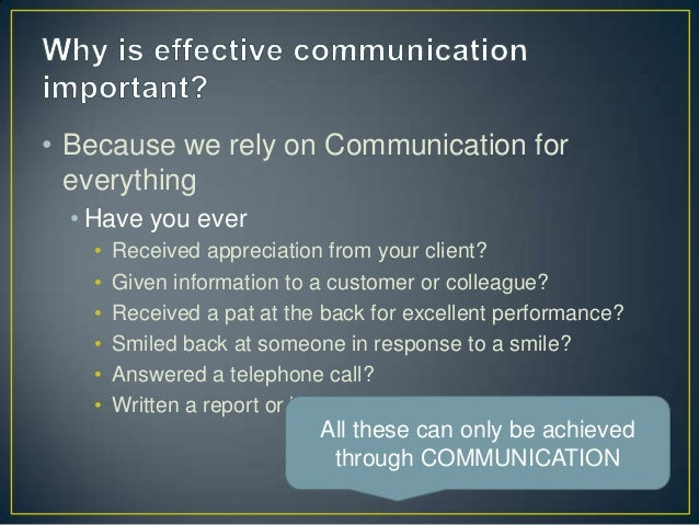 effective communication skills for good customer While these are learned skills, communication is more effective when it becomes spontaneous rather than look for alternatives so everyone feels good about the.
