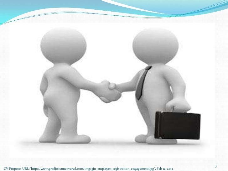 "3CV Purpose, URL:""http://www.gradjobsuncovered.com/img/gju_employer_registration_engagement.jpg"", Feb 12, 2012"