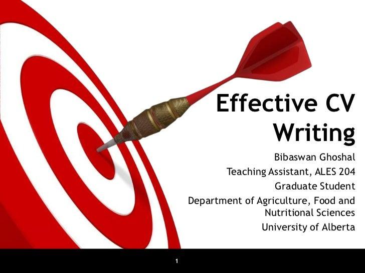 Effective CV              Writing                      Bibaswan Ghoshal           Teaching Assistant, ALES 204            ...