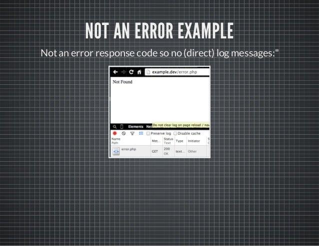 """NOT AN ERROR EXAMPLE Notan error response code so no (direct) logmessages:"""""""