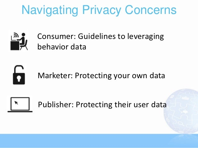 Online behavioral targeting and consumer privacy issues essay