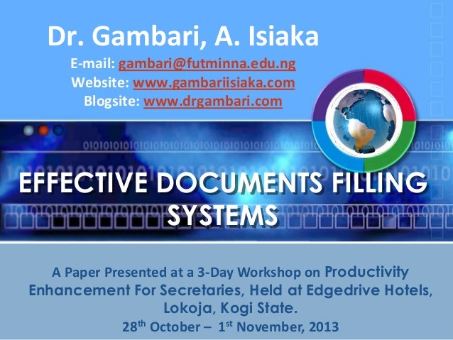 Dr. Gambari, A. Isiaka E-mail: gambari@futminna.edu.ng Website: www.gambariisiaka.com Blogsite: www.drgambari.com  EFFECTI...