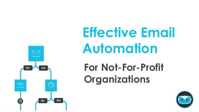 For Not-For-Profit Organizations Effective Email Automation