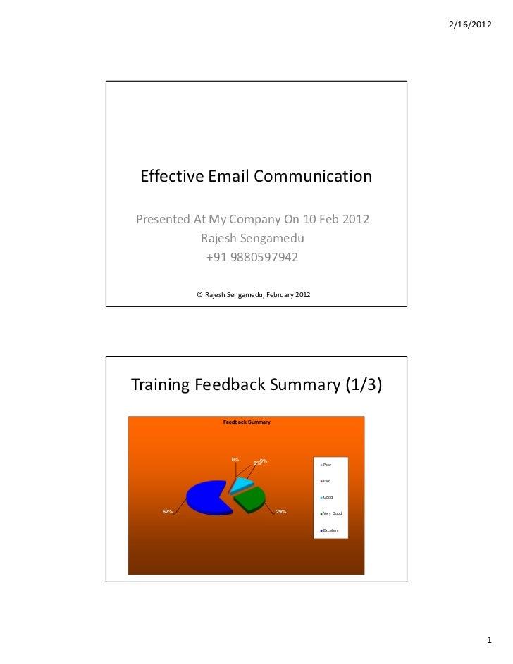 2/16/2012 Effective Email CommunicationPresented At My Company On 10 Feb 2012           Rajesh Sengamedu            +91 98...