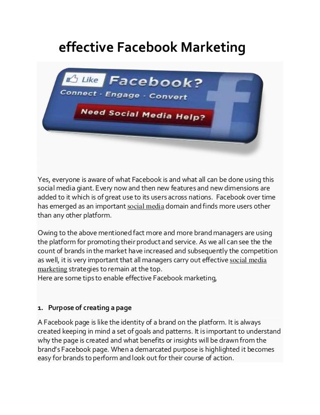 effective Facebook Marketing Yes, everyone is aware of what Facebook is and what all can be done using this social media g...