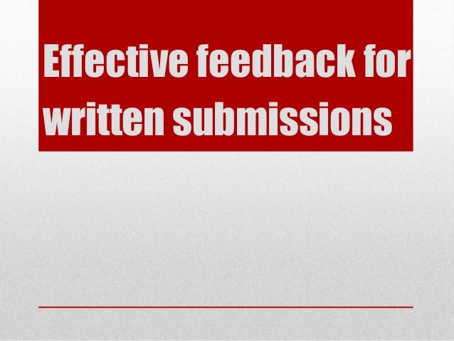 Effective feedback for written submissions
