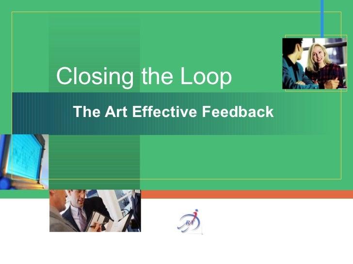 Closing the Loop The Art Effective Feedback