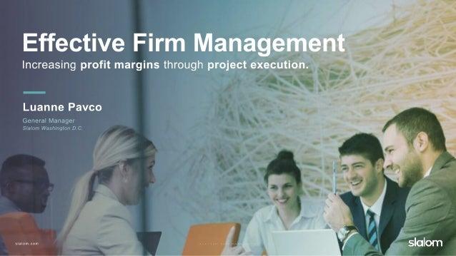 Effective firm management