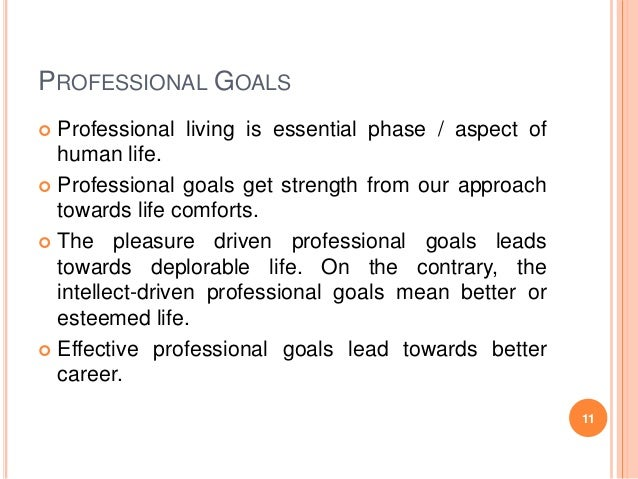 professional and career goals essay To achieve career success, set goals that improve or develop your skills, build your network and establish your personal brand.