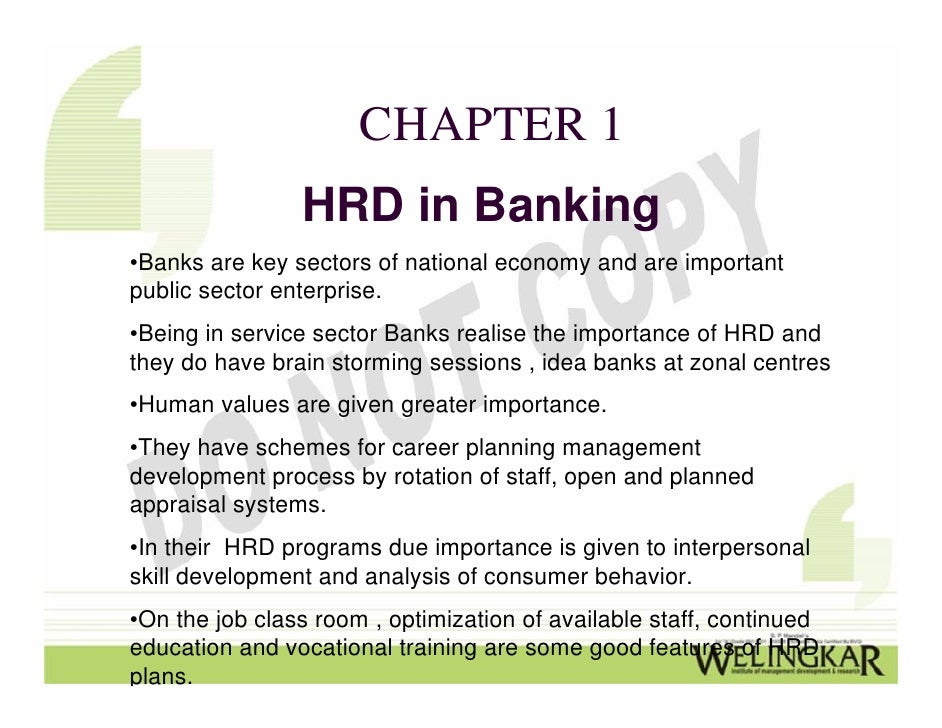 training and development in banking sector Impact of technological advancement on employee performance in banking sector  improve its employee's skills and efficiency through training and development.