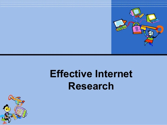 Effective Internet Research