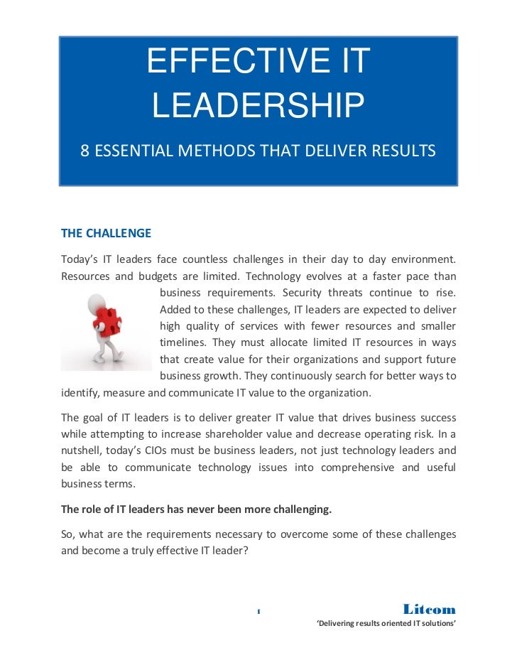 EFFECTIVE IT                 LEADERSHIP    8 ESSENTIAL METHODS THAT DELIVER RESULTSTHE CHALLENGEToday's IT leaders face co...