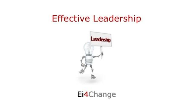 Effective Leadership Ei4Change