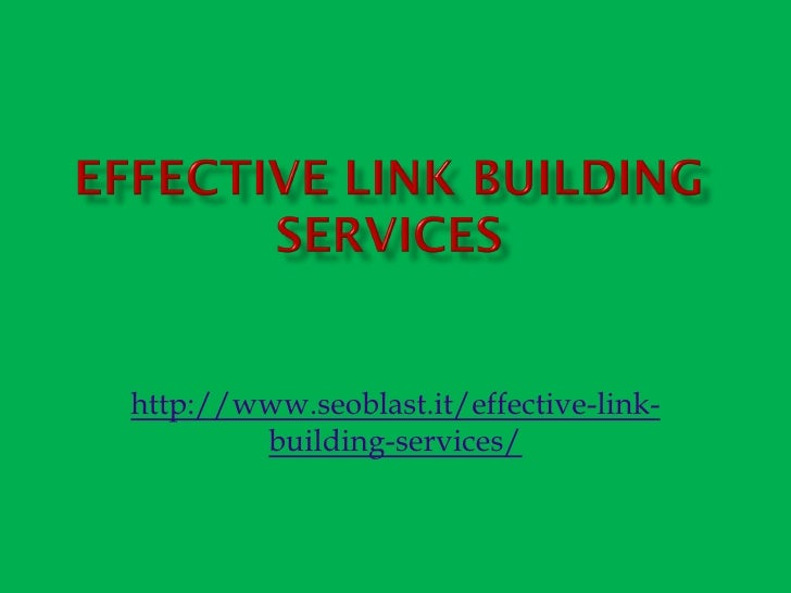 http://www.seoblast.it/effective-link-        building-services/
