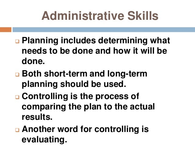 Nine Skills Needed to Become a Successful Administrative Assistant