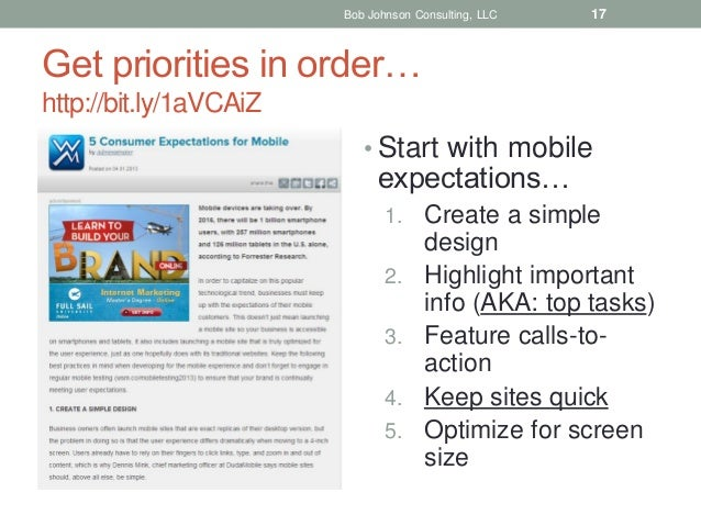 Bob Johnson Consulting, LLC  17  Get priorities in order… http://bit.ly/1aVCAiZ • Start with mobile  expectations… 1.  2. ...
