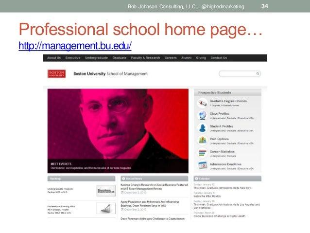 Bob Johnson Consulting, LLC... @highedmarketing  34  Professional school home page… http://management.bu.edu/
