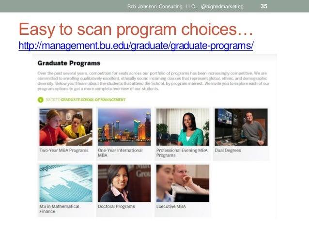 Bob Johnson Consulting, LLC... @highedmarketing  Easy to scan program choices… http://management.bu.edu/graduate/graduate-...