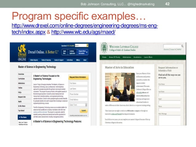 Bob Johnson Consulting, LLC... @highedmarketing  Program specific examples… http://www.drexel.com/online-degrees/engineeri...
