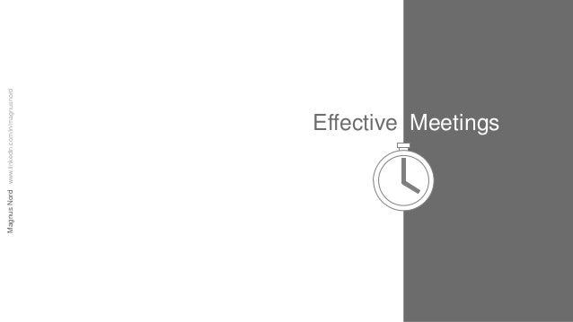 Magnus Nord www.linkedin.com/in/magnusnord  Effective Meetings