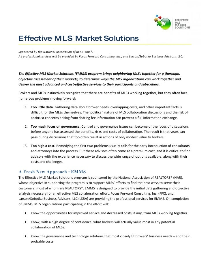 Effective MLS Market Solutions Sponsored by the National Association of REALTORS®. All professional services will be provi...