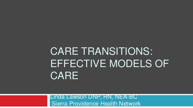 Care Transitions Effective Models Of Care