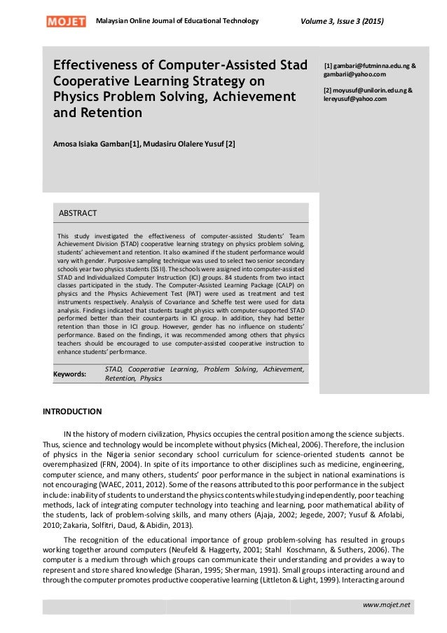 effectiveness of computer assisted stad cooperative learning strategy   physics problem solving achievement and retention n online journal of educational technology volume 3 issue 3 2015