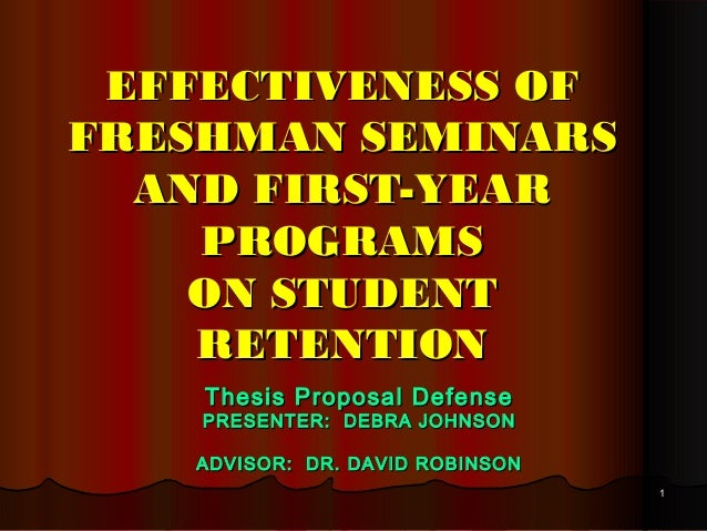 11 EFFECTIVENESS OFEFFECTIVENESS OF FRESHMAN SEMINARSFRESHMAN SEMINARS AND FIRST-YEARAND FIRST-YEAR PROGRAMSPROGRAMS ON ST...