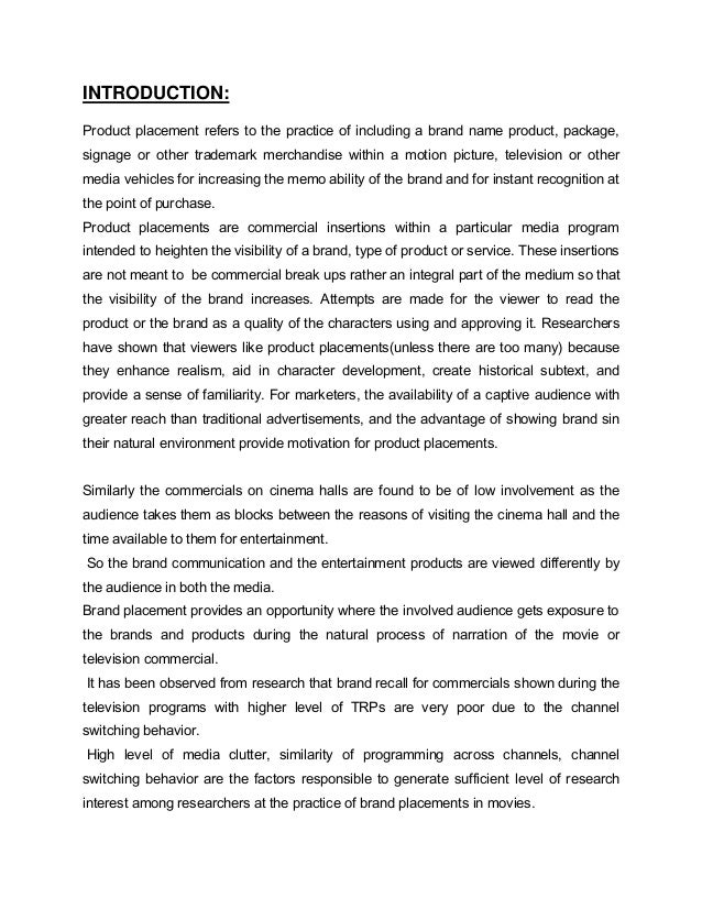 brand placement in bollywood movies Product placement effectiveness, page 1 product placement effectiveness: revisited and renewed  keywords: product placement, brand placement, branded entertainment, in-program sponsoring  journal of management and marketing research  exposed to the brands and products during the natural process of the movie, television program, or.