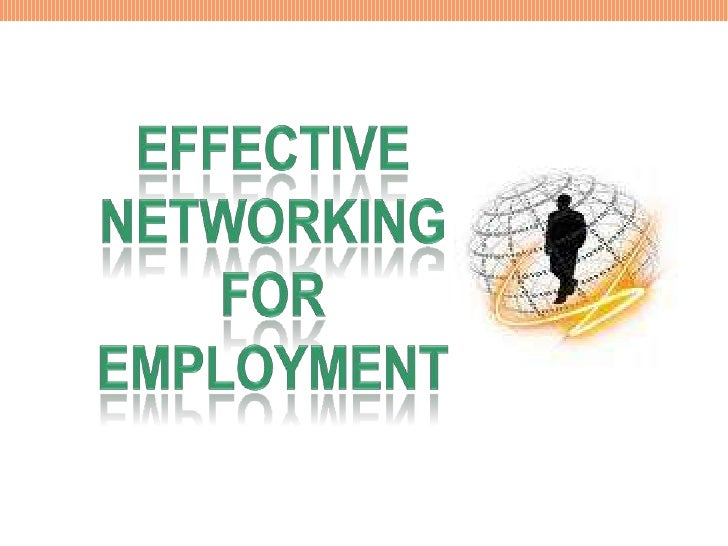 Effective networking for Employment <br />