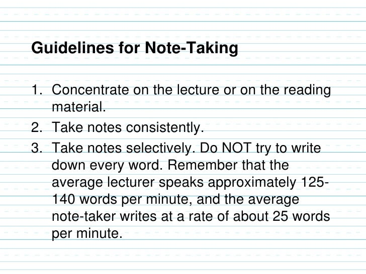 how to take effective notes Put everything into perspective and university is 95% note-taking, 5% all the other stuff if you can take good notes, you're on track to make the academic side of things much easier for yourself.