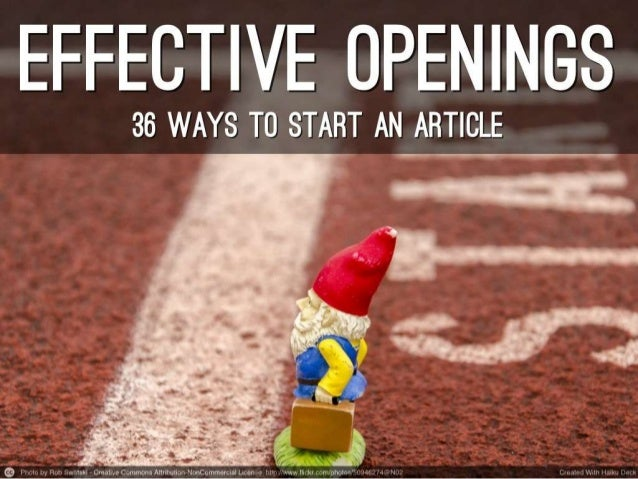 Effective openings  36 ways to start an article