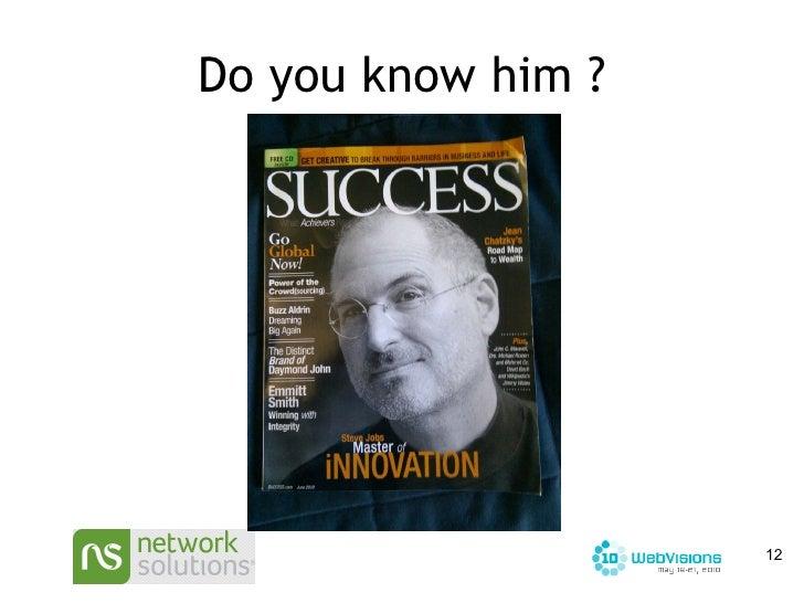 Do you know him ?