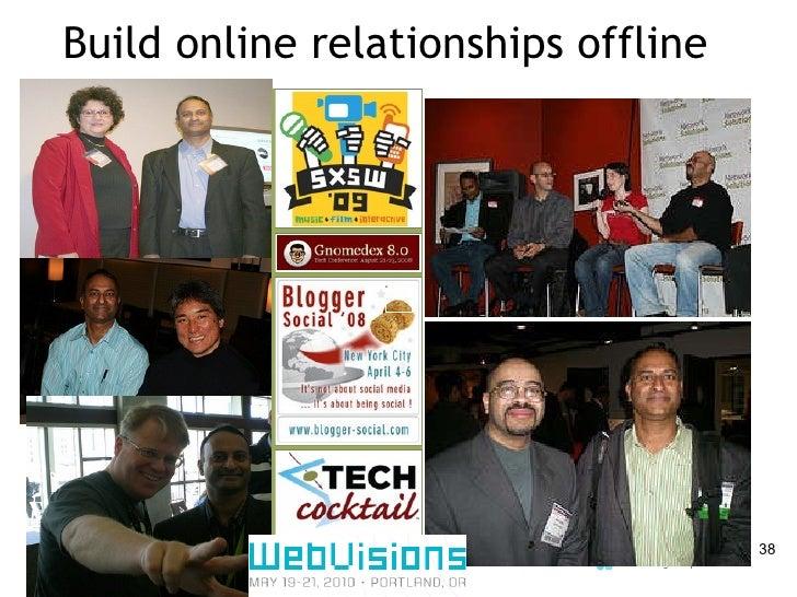 Build online relationships offline