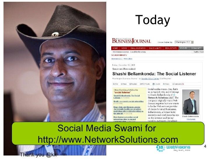 Today Thank you kk Social Media Swami for  http://www.NetworkSolutions.com Thank you @kk