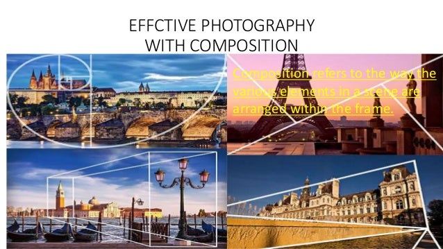 Effective photography with composition