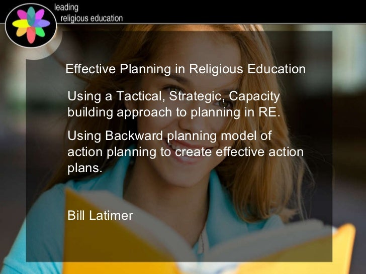 Using a Tactical, Strategic, Capacity building approach to planning in RE. Using Backward planning model of action plannin...