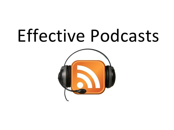 Effective Podcasts