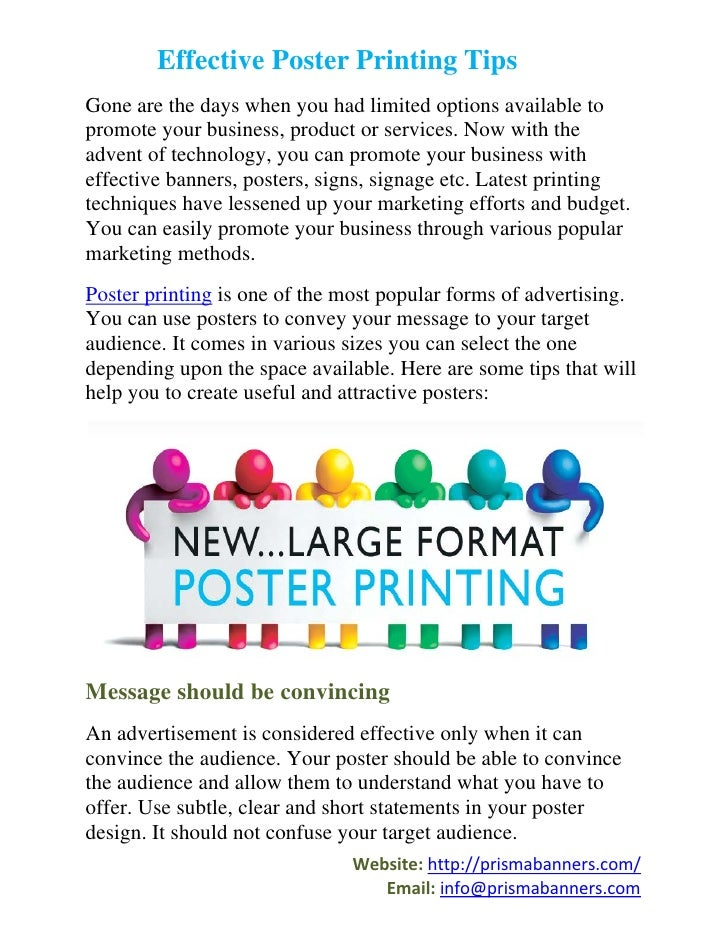 Effective Poster Printing TipsGone are the days when you had limited options available topromote your business, product or...