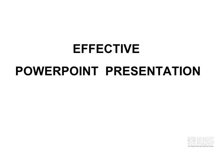 EFFECTIVE  POWERPOINT  PRESENTATION