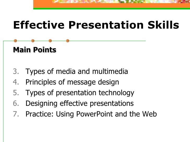 High Quality ... 4. Effective Presentation Skills ... Great Pictures