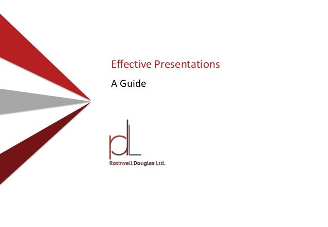 Effective Presentations A Guide