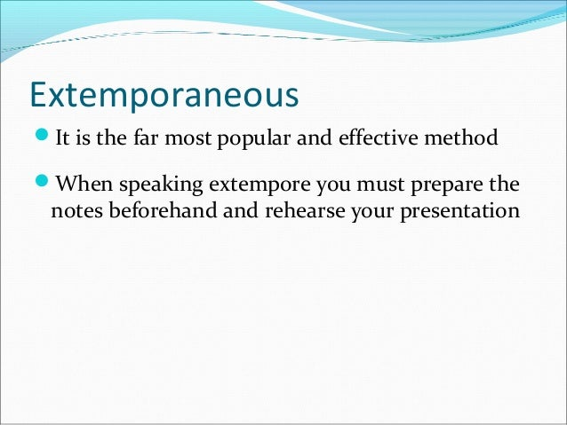 Extemporaneous ...