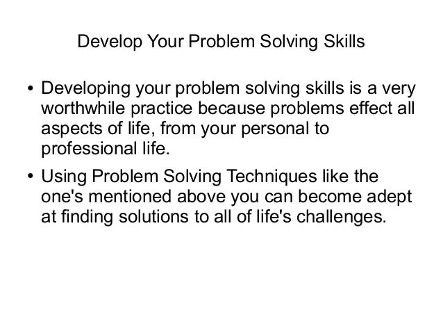 essay on problem solving techniques Problem solving is a skill  problem solving creative thinking and decision making print reference this   various techniques can be used to solve problems.