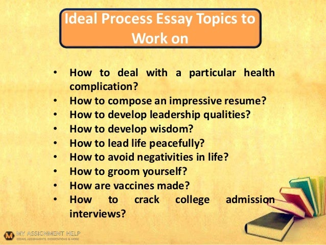 process essay topics for college